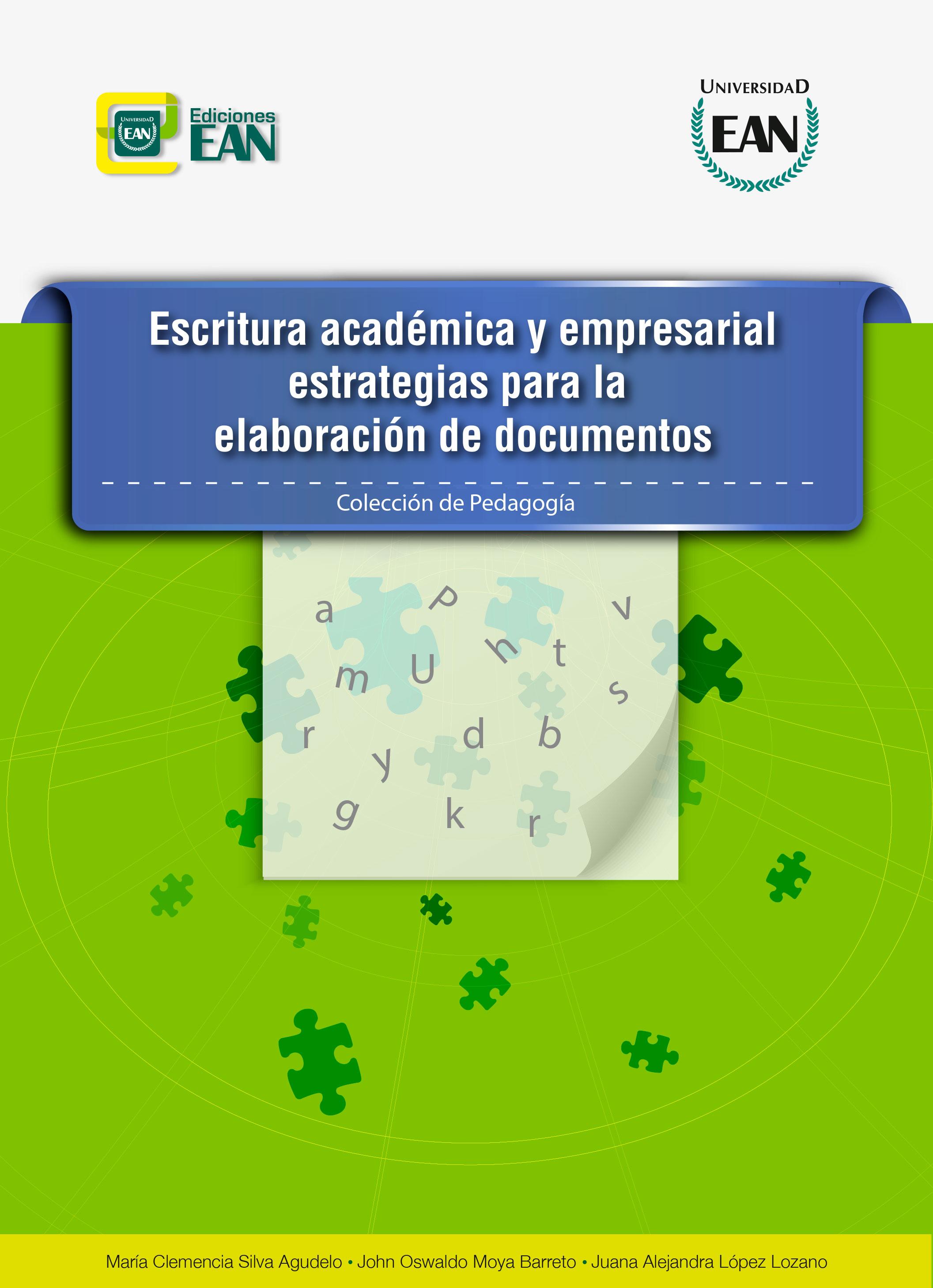 Escritura académica y empresarial. Estrategias para la elaboración de documentos