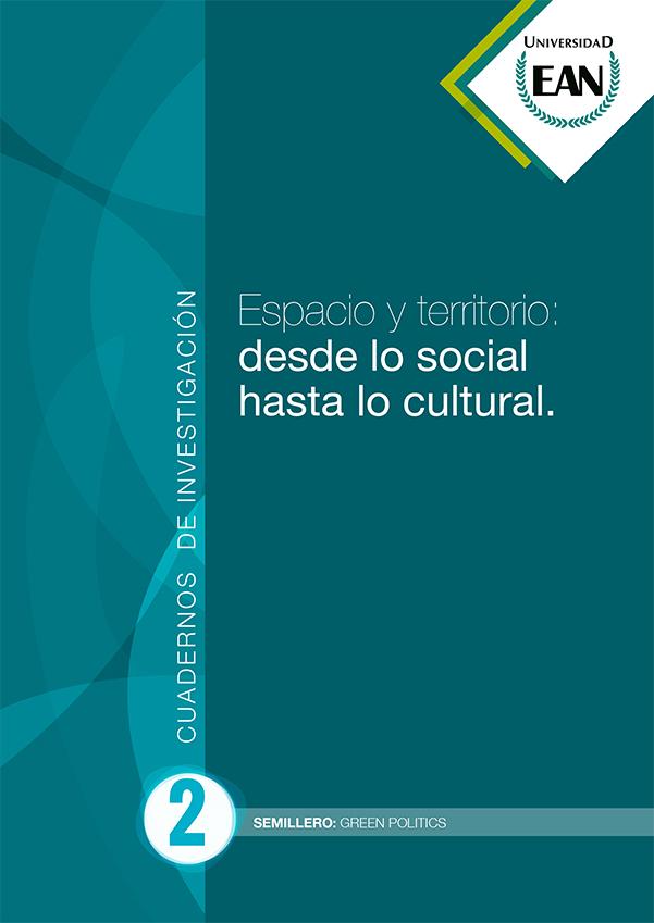Espacio y territorio: desde lo social hasta lo cultural