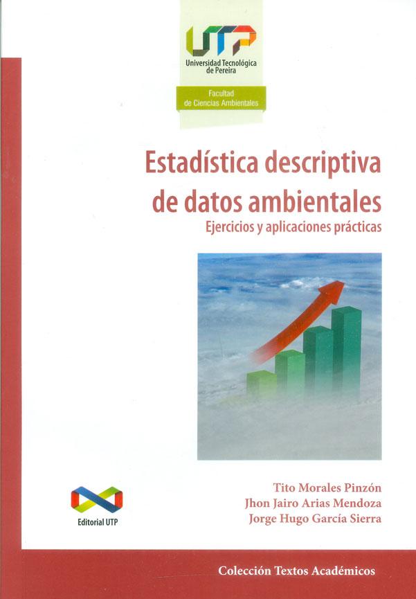 Estadística descriptiva de datos ambientales. Ejercicios y aplicaciones prácticas