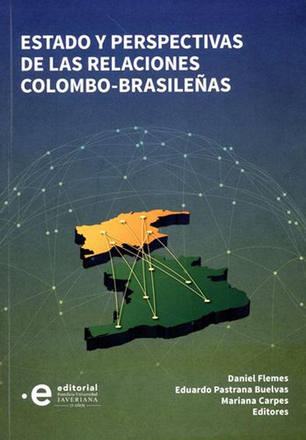 Estado y perspectivas de las relaciones colombo-brasileñas