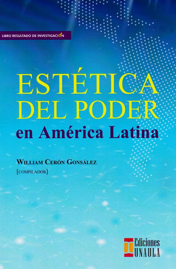 Estética del poder en América Latina