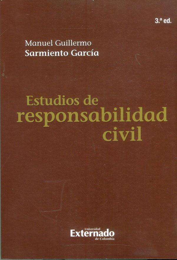 Estudios de responsabilidad civil 3a. Ed.