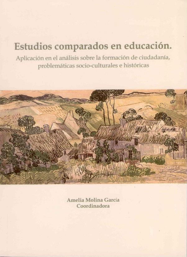 Estudios Comparados En Educación. Aplicación En El Análisis Sobre La Formación De Ciudadanía, Problemáticas Socio-culturales E Históricas