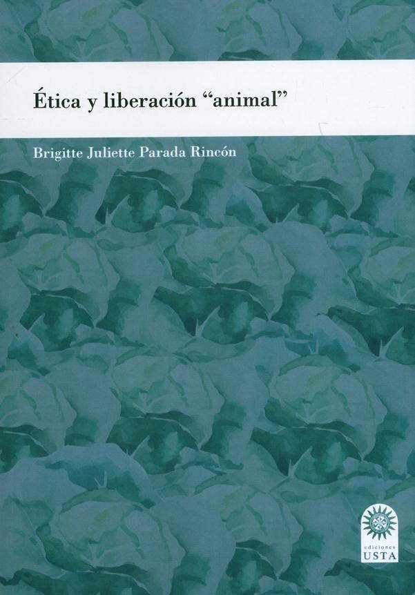 """Ética y liberación  """"animal """""""