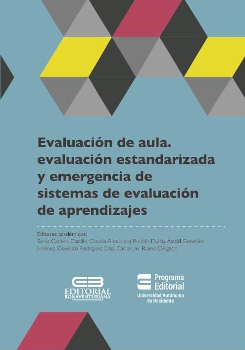 Evaluación de aula, evaluación estandarizada y emergencia de sistemas de evaluación de aprendizajes