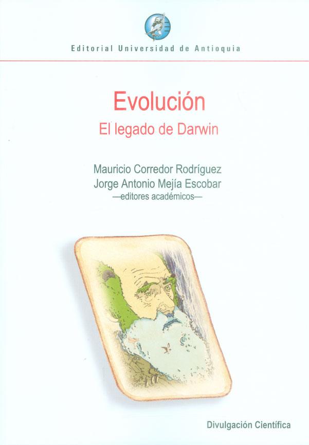 Evolución. El legado de Darwin