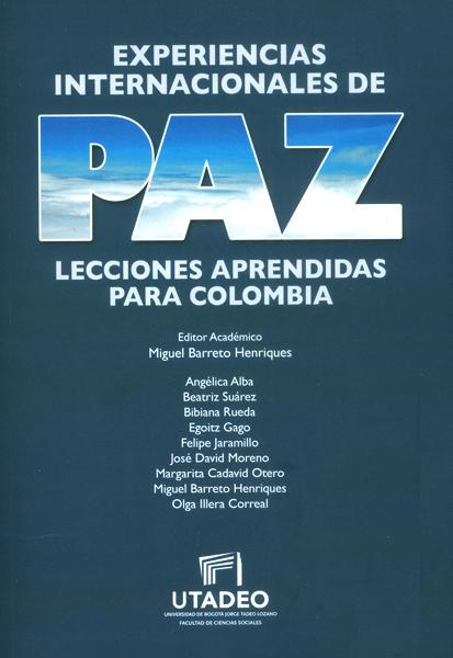 Experiencias internacionales de paz: lecciones aprendidas para Colombia