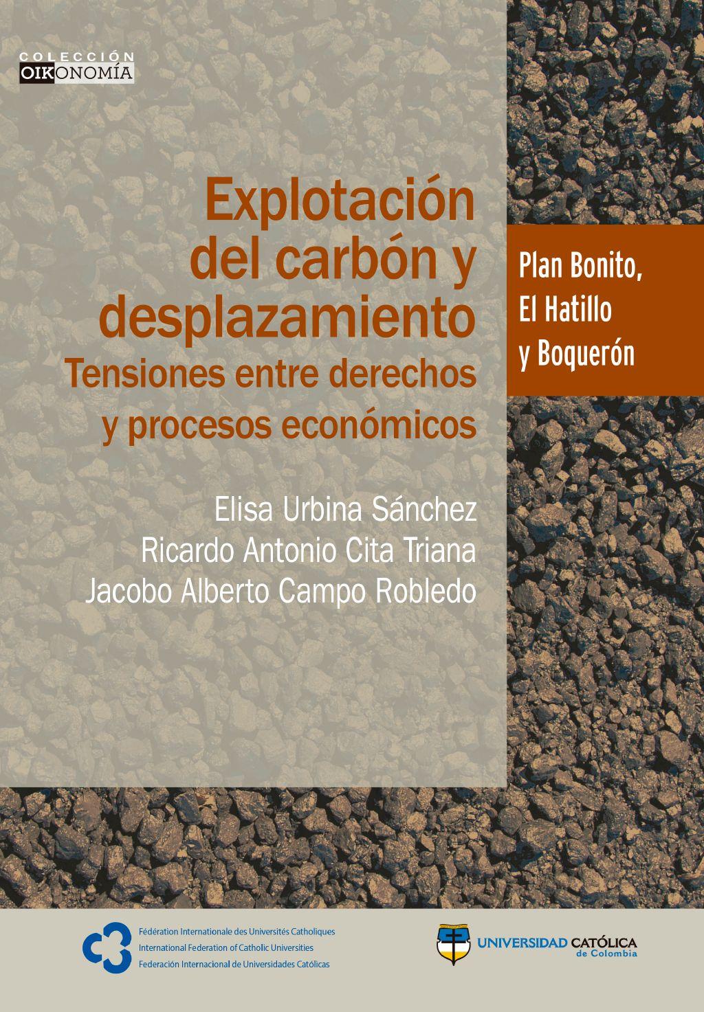 Explotación del carbón y desplazamiento: tensiones entre derechos y procesos económicos