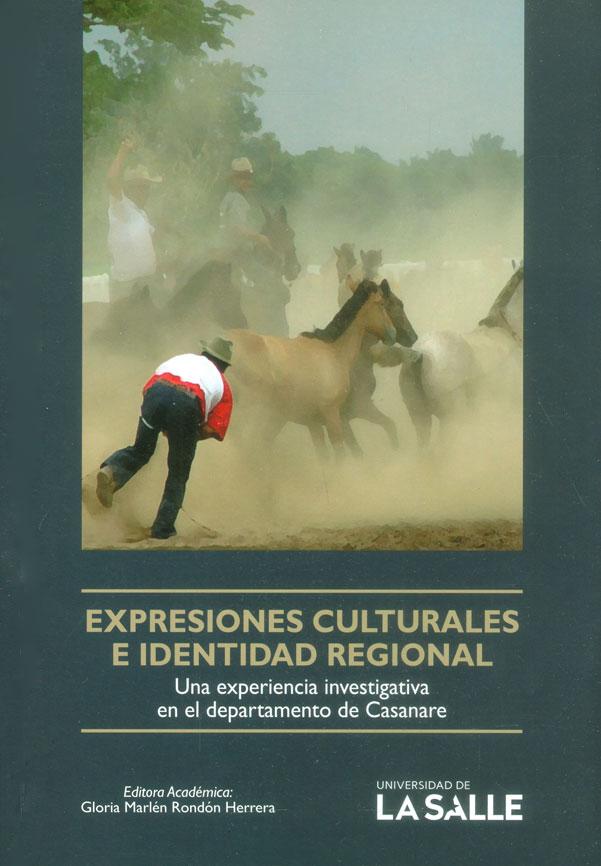 Expresiones culturales e identidad regional: una experiencia investigativa en el departamento de Casanare