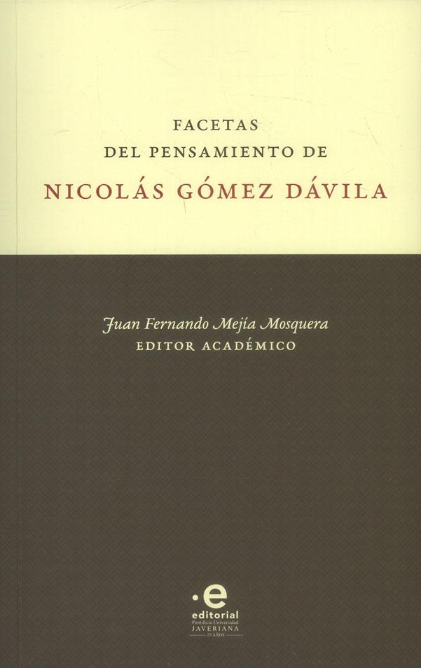 Facetas del pensamiento Nicolás Gómez Dávila
