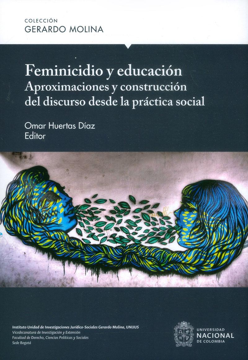 Feminicidio y educación: Aproximaciones y construcción del discurso desde la práctica social