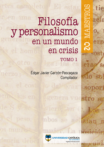 Filosofía y personalismo en un mundo en crisis TOMO 1