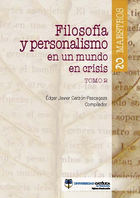 Filosofía y personalismo en un mundo en crisis. Tomo 2