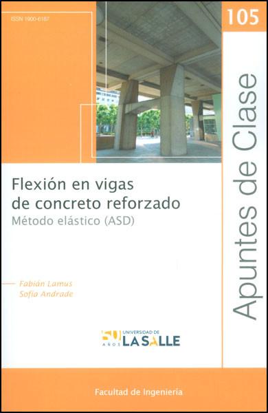 Flexión en vigas de concreto reforzado. Método elástico (ASD)