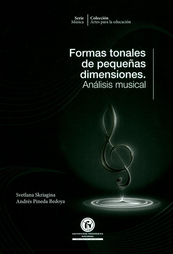 Formas tonales de pequeñas dimensiones. Análisis musical