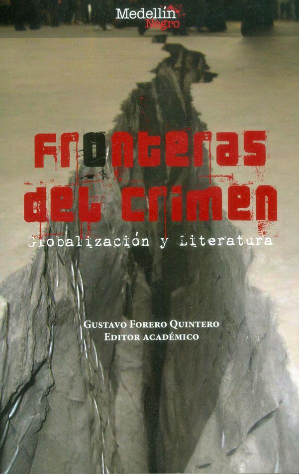 Fronteras del crimen: Globalización y Literatura