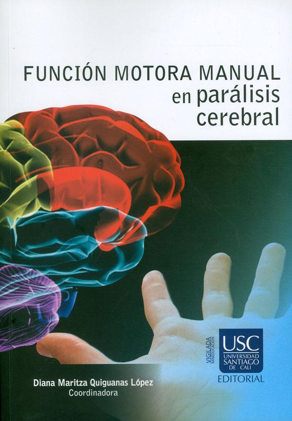 Función motora manual en parálisis cerebral