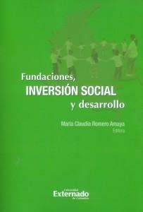 Fundaciones, inversión social y desarrollo