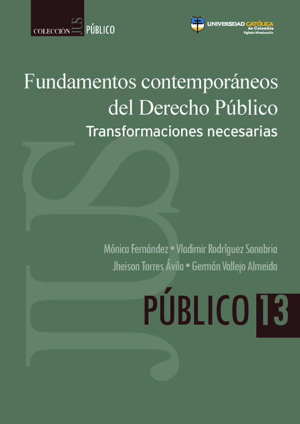 Fundamentos contemporáneos del Derecho Público. Transformaciones necesarias