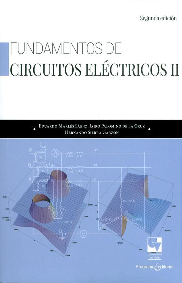 Fundamentos de circuitos eléctricos II. Segunda Edición