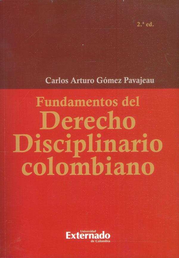 Fundamentos del derecho disciplinario colombiano 2a. Ed