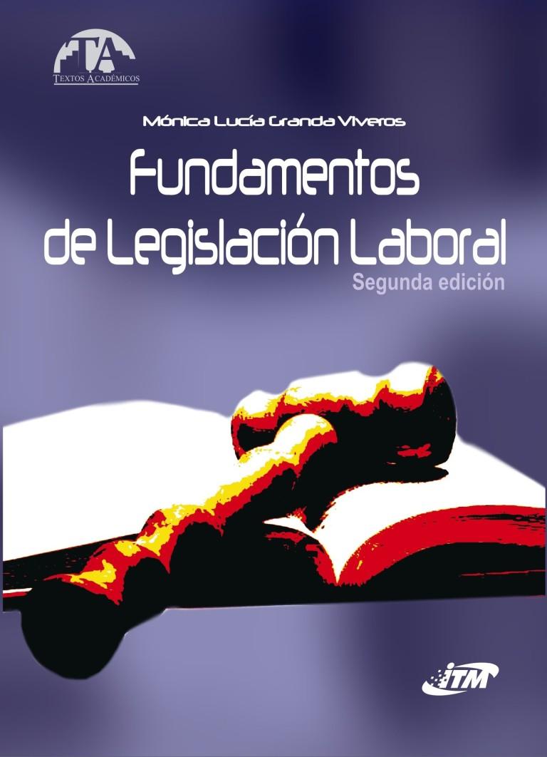Fundamentos de Legislación Laboral. Segunda edición