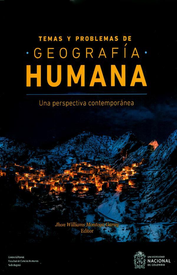 Temas y problemas de geografía humana. Una perspectiva contemporánea