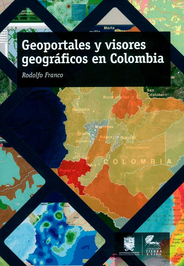 Geoportales y visores geográficos en Colombia