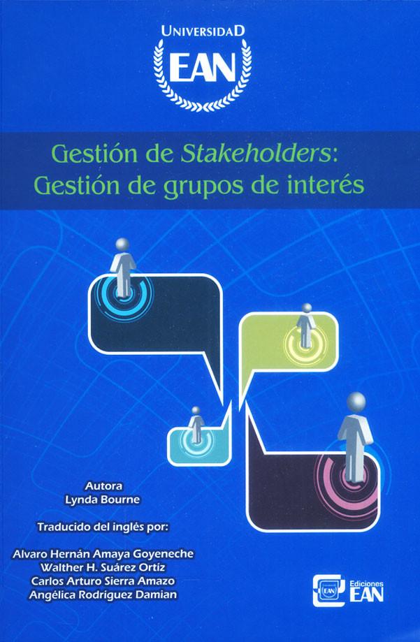 Gestión de stakeholders: Gestión de grupos de interés