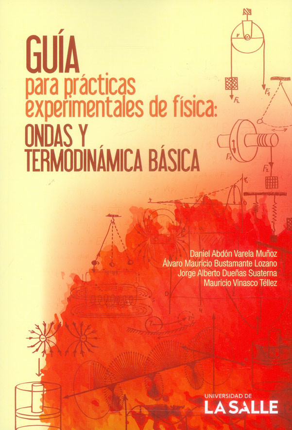 Guía para prácticas experimentales de física. Ondas y termodinámica básica