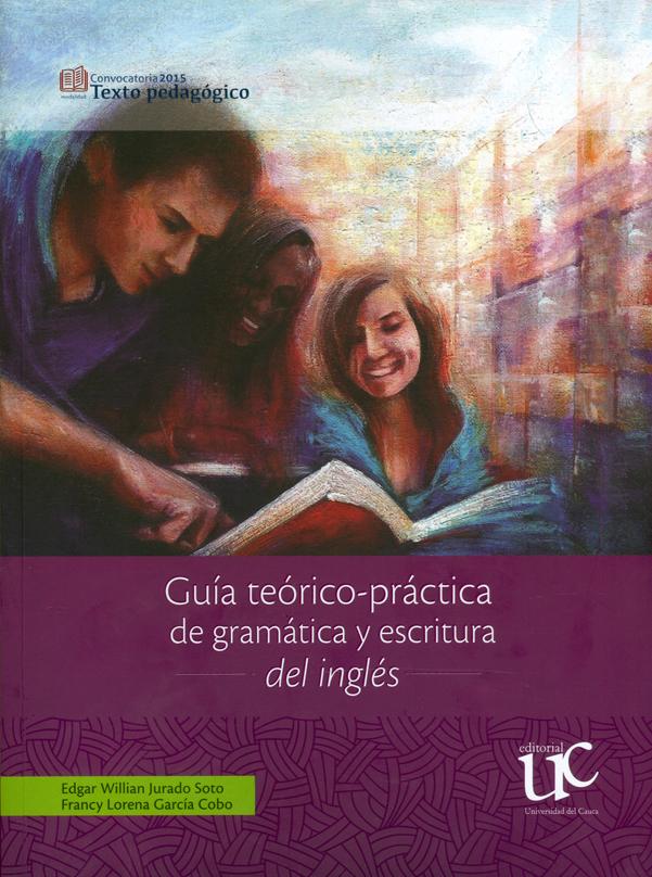 Guía teórico-práctica de gramática y escritura de inglés