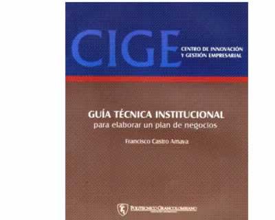 Guía técnica institucional para elaborar un plan de negocios