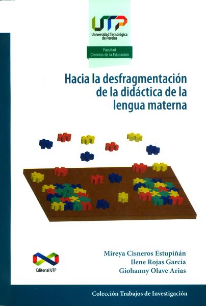 Hacia la desfragmentación de la didáctica de la lengua materna