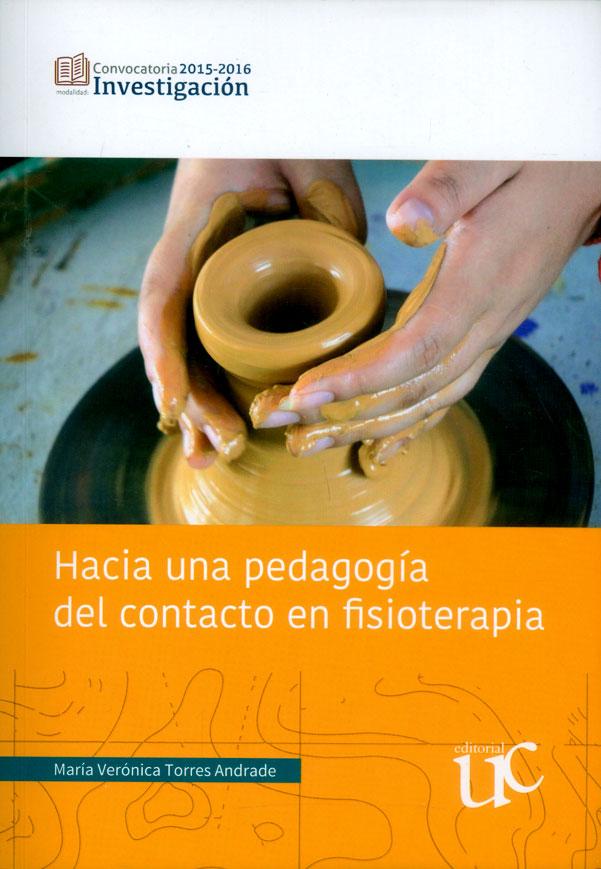 Hacia una pedagogía del contacto en fisioterapia
