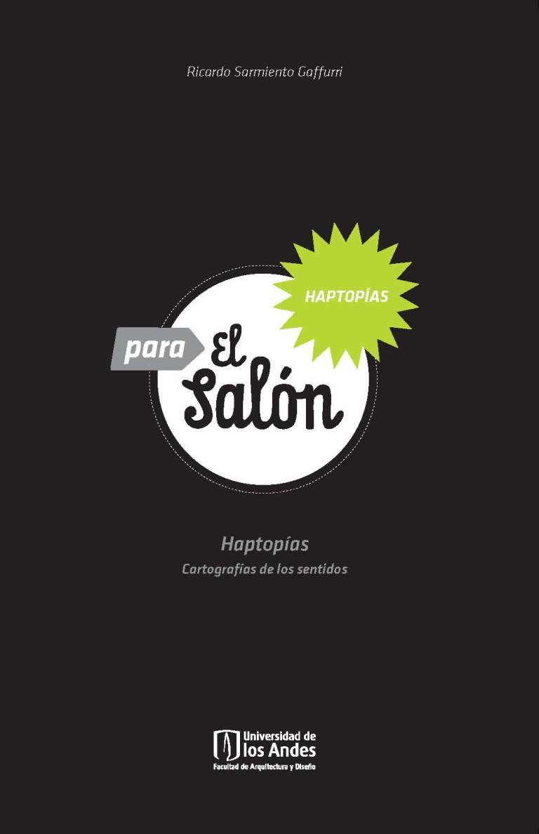Haptopías para el salòn. Cartografías de los sentidos