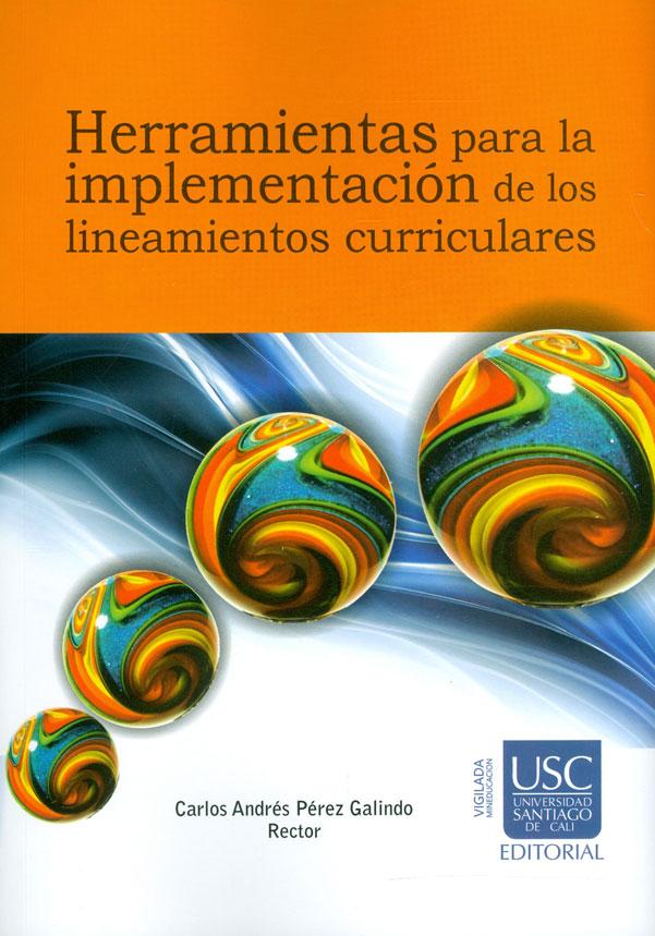 Herramientas para la implementación de los lineamientos curriculares