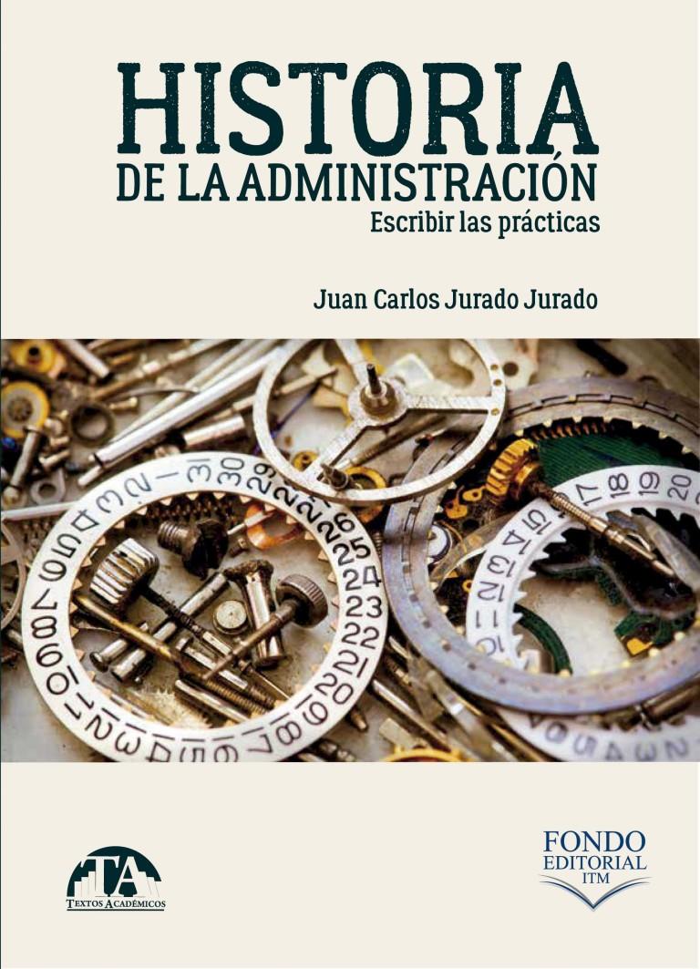 Historia de la administración. Escribir las prácticas