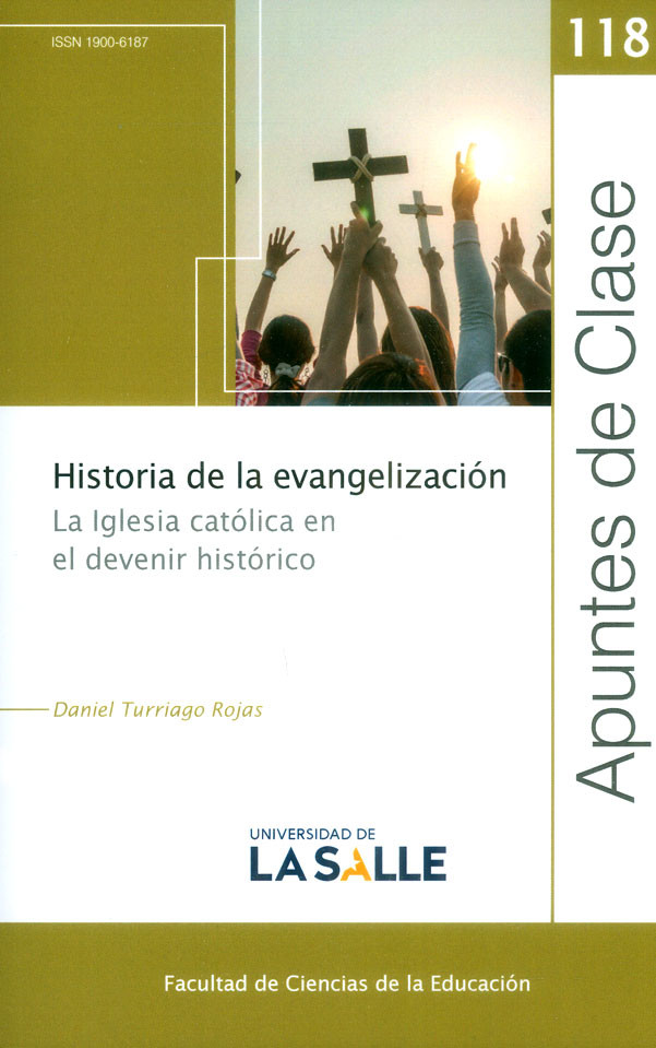 Historia de la evangelización: La iglesia católica en el devenir histórico