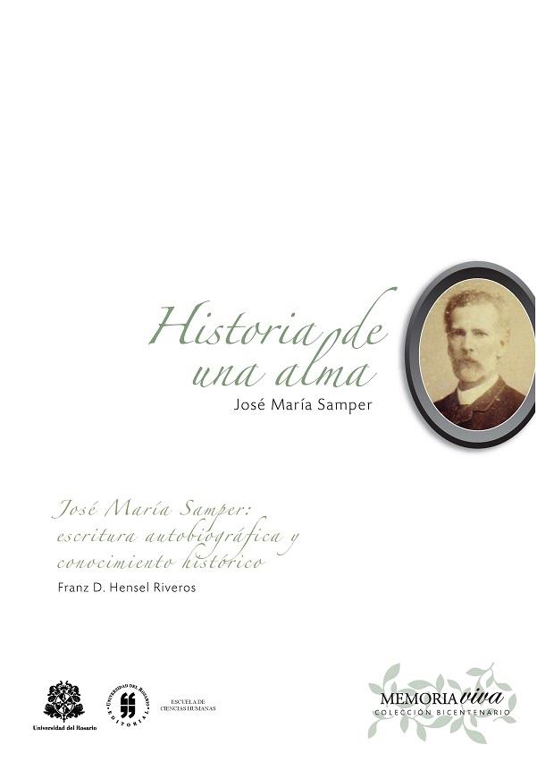 Historia de una alma .Memorias íntimas y de historia contemporánea