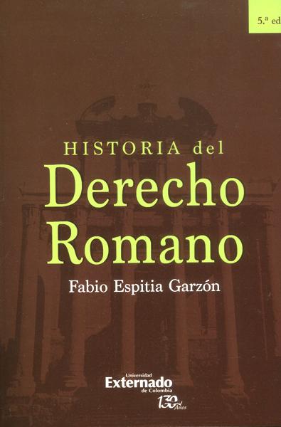Historia del derecho romano - 5ta. Edición
