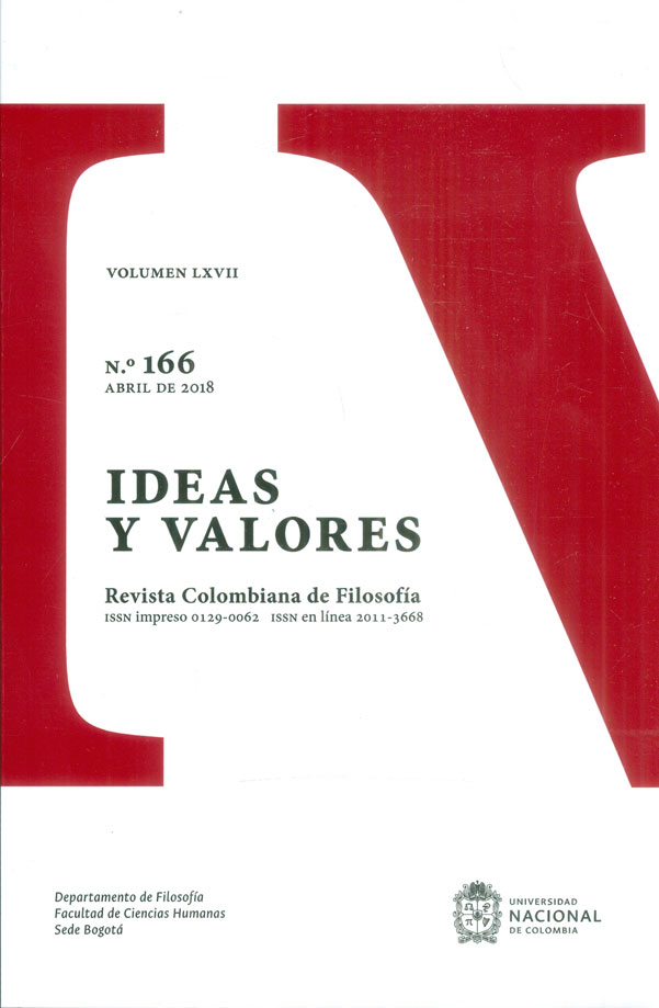 Ideas y valores. Revista colombiana de filosofía. Vol. LXVII No. 166