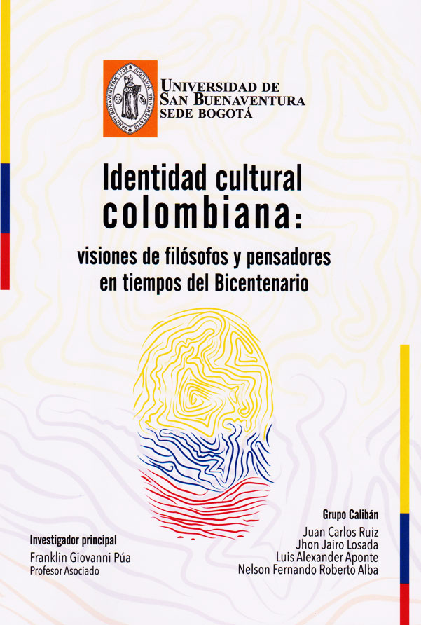 Identidad cultural colombiana: visiones de filósofos y pensadores en tiempos del Bicentenario