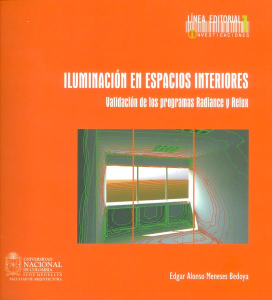 Iluminación en espacios interiores. Validación de los programas radiance y relux