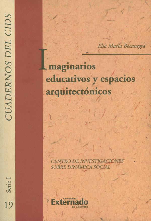 Imaginarios educativos y espacios arquitectónicos
