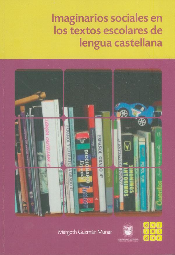 Imaginarios sociales en los textos escolares de lengua castellana