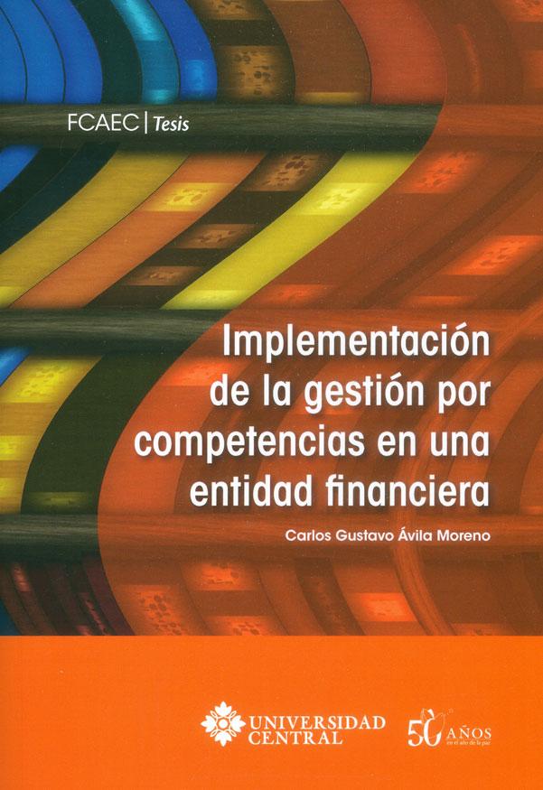 Implementación de la gestión por competencias en una entidad financiera