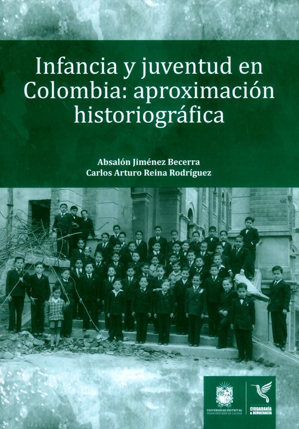 Infancia y juventud en Colombia: aproximación historiográfica