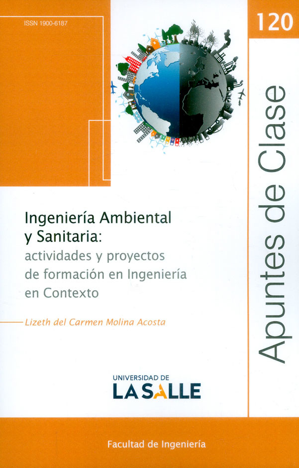 Ingeniería Ambiental y Sanitaria. Actividades y proyectos de formación en Ingeniería en Contexto