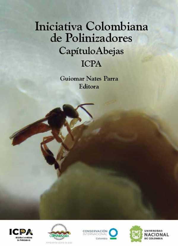 Iniciativa Colombiana de Polinizadores. Capítulo Abejas ICPA