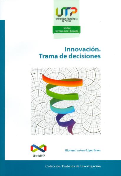 Innovación. Trama de decisiones